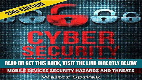 [Free Read] Cyber Security Principles: Mobile Devices – Security Hazards and Threats – 2nd Edition