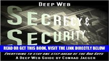 [Free Read] Deep Web Secrecy and Security (including Deep Search) (Deep Web Guides) Full Online