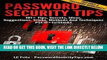 [Free Read] Password Security Tips: 101+ Tips, Secrets, Ideas, Suggestions, Tricks, Methods And