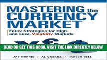 [New] Ebook Mastering the Currency Market: Forex Strategies for High and Low Volatility Markets