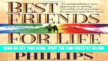 [New] Ebook Best Friends for Life:  An Extraordinary New Approach to Dating, Courtship and