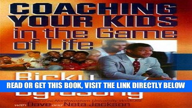 [New] Ebook Coaching Your Kids in the Game of Life Free Read