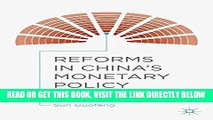 Reforms in Chinas Monetary Policy A Frontbenchers Perspective