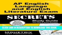 Read Now AP English Language and English Literature Exam Secrets Study Guide: AP Test Review for