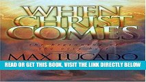[New] Ebook When Christ Comes Free Read