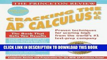 Read Now Princeton Review: Cracking the AP: Calculus AB   BC, 1999-2000 Edition (Cracking the Ap