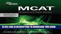 Read Now THE PRINCETON REVIEW MCAT PHYSICS AND MATH REVIEW BY Staff of the Princeton