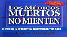Ebook Los Medicos Muertos No Mienten (Spanish Edition) Free Read