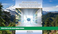 READ FULL  Electronically Stored Information: The Complete Guide to Management,  Understanding,