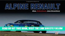 [READ] EBOOK Alpine Renault: the fabulous berlinettes BEST COLLECTION