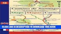 Read Now Camino de Santiago Maps / Mapas / Cartes: St. Jean Pied de Port/Roncesvalles - Finisterre