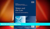 Big Deals  Water and the Law: Towards Sustainability (IUCN Academy of Environmental Law series)