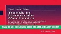 [FREE] EBOOK Trends in Nanoscale Mechanics: Mechanics of Carbon Nanotubes, Graphene,