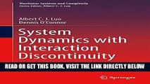 [FREE] EBOOK System Dynamics with Interaction Discontinuity (Nonlinear Systems and Complexity)