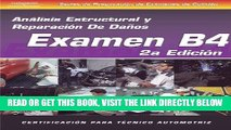 [FREE] EBOOK ASE Collision Test Prep Series -- Spanish Version, 2E (B4): Structural Analysis and