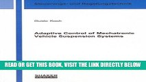 [FREE] EBOOK Adaptive Control of Mechatronic Vehicle Suspension Systems (Berichtea aus der