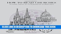 Ebook How to Read Churches: A Crash Course in Ecclesiastical Architecture Free Read