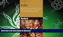 READ BOOK  Fodor s India, 3rd Edition: Expert Advice and Smart Choices: Where to Stay, Eat, and