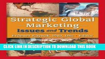 [PDF] Strategic Global Marketing: Issues and Trends Full Colection