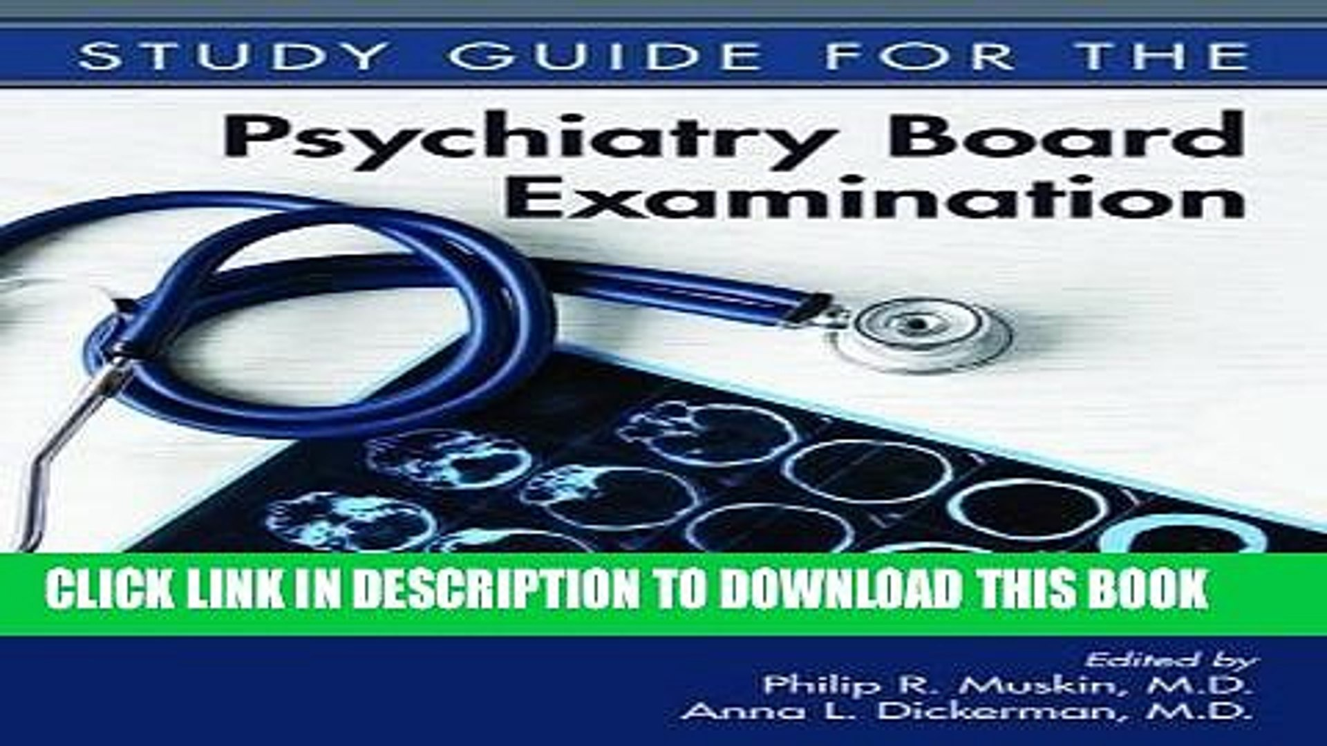 Read Now Study Guide for the Psychiatry Board Examination PDF Book
