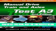 [FREE] EBOOK Automobile A3: Automotive Manual Drive Train and Axles (ASE Test Prep: Manual Drive