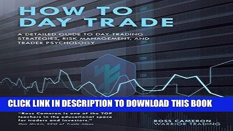 [Ebook] How to Day Trade: A Detailed Guide to Day Trading Strategies, Risk Management, and Trader