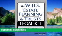 Must Have  The Wills, Estate Planning and Trusts Legal Kit: Your Complete Legal Guide to Planning