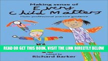 [BOOK] PDF Making Sense of Every Child Matters: Multi-professional practice guidance Collection