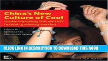 [New] Ebook China s New Culture of Cool: Understanding the world s fastest-growing market Free