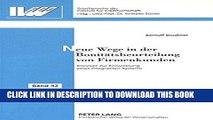 [PDF] Neue Wege in der Bonitätsbeurteilung von Firmenkunden: Konzept zur Entwicklung eines