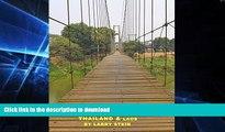 GET PDF  Southeast Asia On a Rope: Thailand and Laos: Thailand, Laos, Luang Prabang, Chiang Mai,