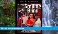 Big Deals  Smiling Blind: My Story of Lies and Illusions During the Obama Administration  Best