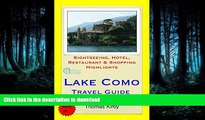 PDF ONLINE Lake Como, Italy Travel Guide: Sightseeing, Hotel, Restaurant   Shopping Highlights