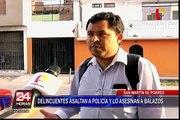 Policía fue asesinado por delincuentes en SMP