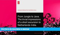 FAVORITE BOOK  From Jungle to Java. The trivial impressions of a short excursion to Netherlands