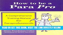 [Free Read] How to be a Para Pro: A Comprehensive Training Manual for Paraprofessionals Free Online