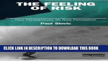 [Ebook] The Feeling of Risk: New Perspectives on Risk Perception (Earthscan Risk in Society)