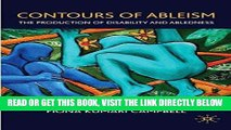 [Free Read] Contours of Ableism: The Production of Disability and Abledness Free Online