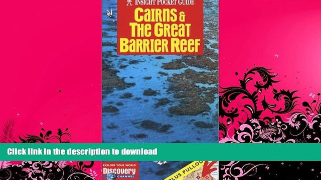 READ BOOK  Cairns   the Great Barrier Reef (Insight Pocket Guide Cairns   the Great Barrier