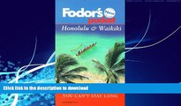 READ  Pocket Honolulu   Waikiki: What to See and Do If You Can t Stay Long (Fodor s Pocket