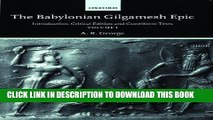 [Free Read] The Babylonian Gilgamesh Epic: Introduction, Critical Edition and Cuneiform Texts Full