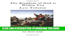[Free Read] The Kingdom of God is Within You: Christianity not as a Mystic Religion but as a New