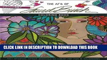 Ebook The Art of Laurel BurchTM Coloring Book: 45+ Original Artist Sketches to Color for Fun