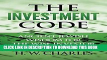[PDF] The Investment Code: Ancient Jewish Wisdom for the Wise Investor (Investing) Full Online