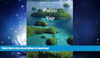 READ BOOK  Diving   Snorkeling Guide to Palau and Yap 2016 (Diving   Snorkeling Guides) (Volume