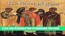 Best Seller The Power of Icons: Russian and Greek Icons 15th-19th Century: Collection Jan Morsink