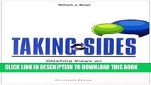 [EBOOK] DOWNLOAD Taking Sides: Clashing Views on Political Issues (Taking Sides: Political Issues)