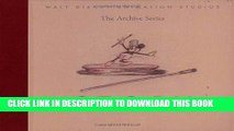 Read Now Walt Disney Animation Studios The Archive Series: Story (Walt Disney Animation Archives)