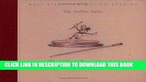 Read Now Walt Disney Animation Studios The Archive Series: Story (Walt Disney Animation Archives)