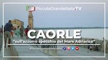 Caorle - Piccola Grande Italia